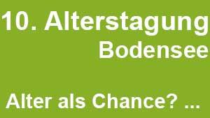 10. Alterstagung Bodensee 2016 in Friedrichshafen